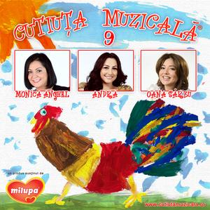 cutiuta muzicala coperta www.vedetepenet.ro  Andra, Monica Anghel şi Oana Sârbu au intrat în galeria vedetelor Cutiuţa Muzicală
