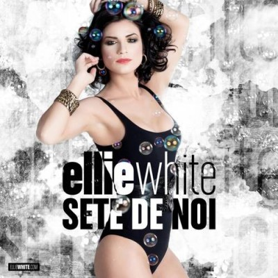 Ellie White - Sete de noi (Single nou) www.vedetepenet.ro(