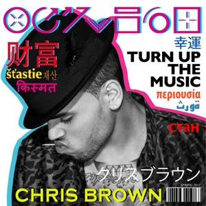 Single nou: Chris Brown   Turn Up The Music