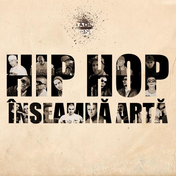 Hip Hop Inseamna Arta 590x590 A apărut compilaţia Hip Hop înseamnă artă