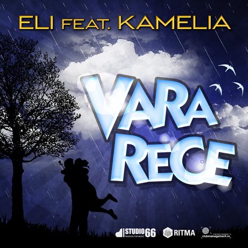 Single nou: Eli ft. Kamelia - Vara Rece www.vedetepenet.ro