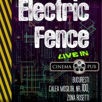 afis electric fence live cinema pub bucuresti vedetepenet.ro