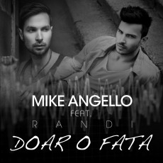 Imagine Mike Angello feat. Randi – Doar o fată