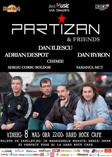Partizan & Friends pe 8 mai la Hard Rock Cafe www.vedetepenet.ro