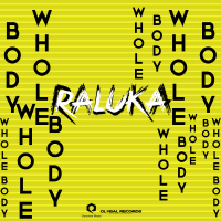 Imagini RALUKA –  WHOLE BODY  |  VIDEO