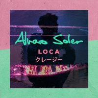 Imagine SINGLE NOU Alvaro Soler – Loca